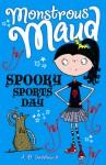 Spooky Sports Day - A.B. Saddlewick