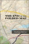 The End of the Folded Map - Matthew Nienow