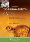 Glannon Guide to Sales: Learning Sales Through Multiple-Choice Questions and Analysis, Second Edition - Burnham, Scott J. Burnham