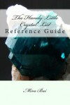 The Handy Little Crystal List Reference Guide - Mira Bai