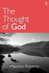 Thought of God - Maurice Roberts