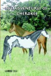 The Adventures of Cherokee - Nancy Johnson