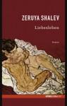 Liebesleben (Spiegel-Edition, #37) - Zeruya Shalev, Mirjam Pressler