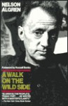 A Walk on the Wild Side (Classic Reprint) - Nelson Algren