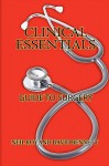 Clinical Essentials: Guide to Surgery - Neil Roy, David Bennett