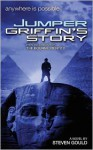 Jumper: Griffin's Story - Steven Gould