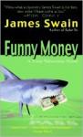 Funny Money - James Swain