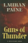 Guns of Thunder: A Western Duo - Lauran Paine