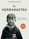 El hermanastro (Littera) (Spanish Edition) - Lars Saabye Christensen, Kirsti/Lorenzo, Asunción Bagghetun