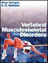 Vertebral Musculoskeletal Disorders - Brian Corrigan