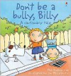 Don't Be a Bully, Billy - Phil Roxbee Cox