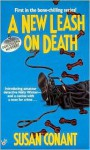 A New Leash on Death - Susan Conant