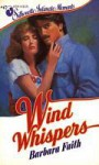 Wind Whispers (Silhouette Intimate Moments, #47) - Barbara Faith