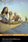 The Last of the Mohicans (Penguin Readers Level 2) - James Fenimore Cooper, Coleen Degnan-Veness