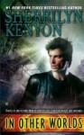 In Other Worlds - Sherrilyn Kenyon