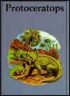Protoceratops (Dinosaur Lib Series) - Rupert Oliver