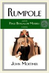 Rumpole and the Penge Bungalow Murders - John Mortimer, James Rollins