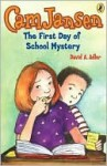 The First Day of School Mystery (Cam Jansen Adventures Series #22) - David A. Adler, Susanna Natti