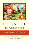 Literature for Composition: Essays, Stories, Poems, and Plays (9th Edition) - Sylvan Barnet, William Burto, William E. Cain