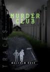 Murder Club - Malcolm Rose