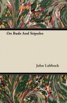 On Buds and Stipules - John Lubbock