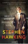 Breve storia della mia vita - Stephen Hawking, Tullio Cannillo