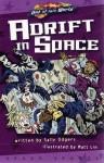 Adrift in Space - Sally Odgers, Matt Lin