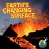 Earth's Changing Surface - Conrad J. Storad
