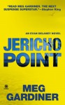 Jericho Point - Meg Gardiner