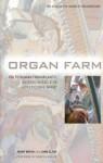 Organ Farm - Jenny Bryan, John Clare, Martin Bashir