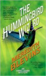 The Hummingbird Wizard - Meredith Blevins
