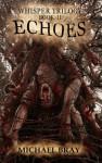 Echoes - Michael Bray