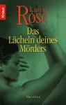 Das Lächeln deines Mörders - Karen Rose, Kerstin Winter