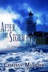 After the Storm - Chrissy Munder