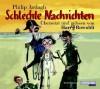 Schlechte Nachrichten (Eddie Dickens Trilogie, #3) - Philip Ardagh, Harry Rowohlt