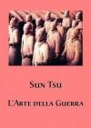 L'arte della guerra - Sun Tzu, Bruno Mastica