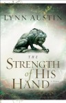 The Strength of His Hand (Chronicles of the Kings Book #3) - Lynn Austin