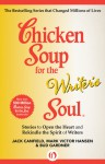 Chicken Soup for the Writer's Soul: Stories to Open the Heart and Rekindle the Spirit of Writers - Jack Canfield, Mark Victor Hansen, Bud Gardner
