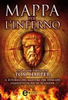 Mappa per l'inferno (eNewton Narrativa) (Italian Edition) - Tom Harper