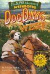 Dog Days Of The West (Super Adventures Of Wishbone) - Vivian Sathre