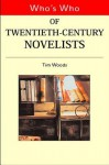 Who's Who of Twentieth Century Novelists - Tim Woods