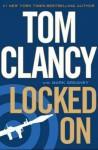 Locked On - Tom Clancy, Mark Greaney
