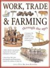 Work, Trade & Farming Through the Ages - John Haywood