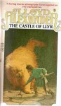 The Castle of Llyr (Chronicles of Prydain, Book 3) - Lloyd Alexander