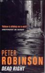 Dead Right - Peter Robinson