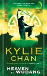 Heaven to Wudang: Journey to Wudang: Book Three (Journey to Wudang Trilogy) - Kylie Chan