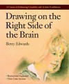 Drawing on the right side of the brain - Betty Edwards