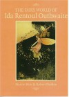 Fairy World of Ida Rentoul Outhwaite - Marcie Muir, Robert Holden
