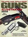 Guns Illustrated: The Latest Guns, Specs & Prices - Dan Shideler