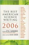 The Best American Science Writing 2006 - Atul Gawande, Jesse Cohen
